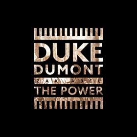 DUKE DUMONT & ZAK ABEL - THE POWER